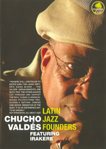 Irakere with Chucho Valdes - Latin Jazz Founders