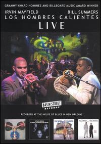 Los Hombres Calientes - Irvin Mayfield & Bill Summers - Live in 2003