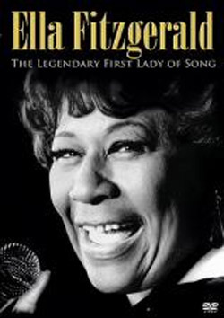 Ella Fitzgerald - The Legendary First Lady Of Song